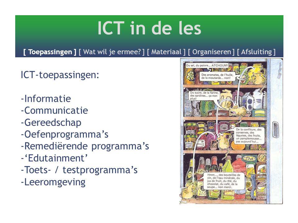 ICT in de les [ Toepassingen ] [ Wat wil je ermee